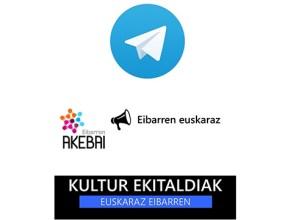 """""""Eibarren euskaraz"""" Telegram kanala sortu du AKEBAIk"""