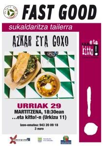"""""""Fast good (azkar eta goxo)"""" sukaldaritza tailerra @ ...eta kitto!-n (Urkizu 11)"""