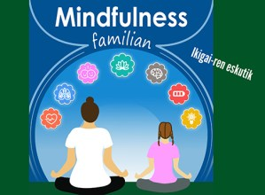 Familian egiteko Mindfulness tailerra antolatu du Udalak