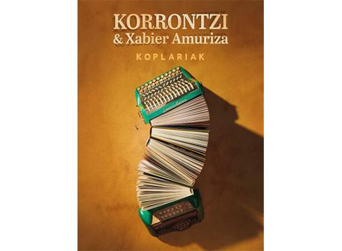 Koplariak – Korrontzi & Xabier Amuriza Coliseo antzokian hilaren 14an