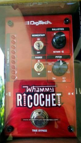 Efek Gitar : Whammy Ricochet