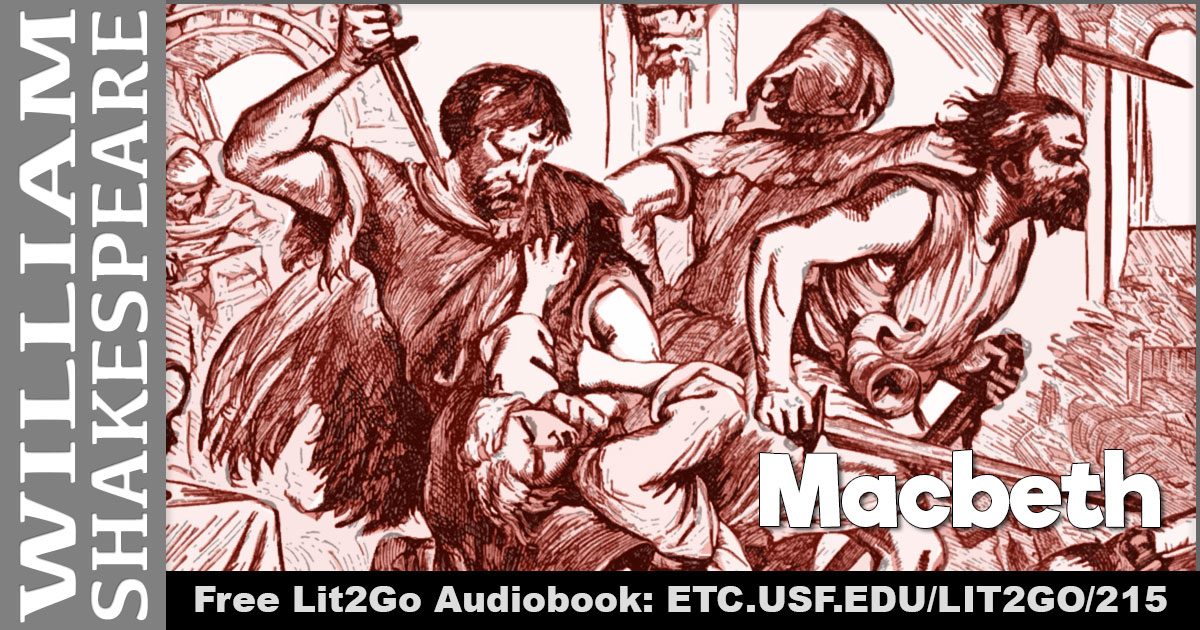 The Tragedy of MacBeth   William Shakespeare   Lit2Go ETC