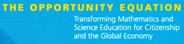 Text image: The Opportunity Equation - Transforming Mathematics and Science Education for Citizenship and the Global Economy