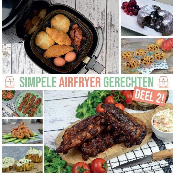 Airfryer Kookboek - Simpele Airfryer Gerechten Deel 2