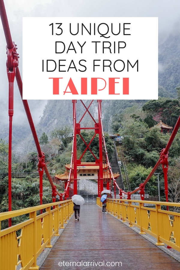 Looking for day trips from Taipei? This guide to 13 epic Taipei day trips will help you plan your Taipei itinerary. Whether you have a week in Taiwan or just 3 or 4 days in Taipei, this post of some of the most beautiful places in Taiwan will help you plan your Taiwan trip!