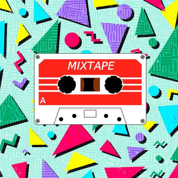 Mixtape - Get Your Style Today