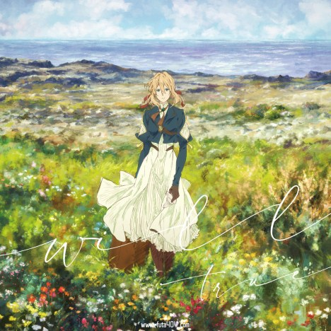 WILL (Violet Evergarden Movie Version) – TRUE – Lyrics & Translation