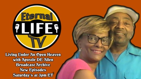 Living Under an Open Heaven with Apostle DE Allen