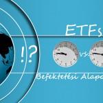 ETFs vagy Befektetési Alapok