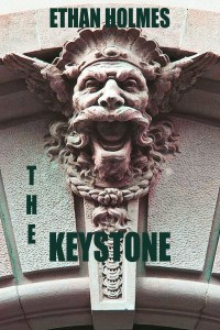 Book Previews, The Keystone by Ethan Holmes