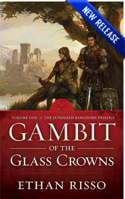 Epic Fantasy Gambit of the Glass Crowns by author Ethan Risso