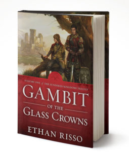 Gambit of the Glass Crowns by Fantasy Author Ethan Risso