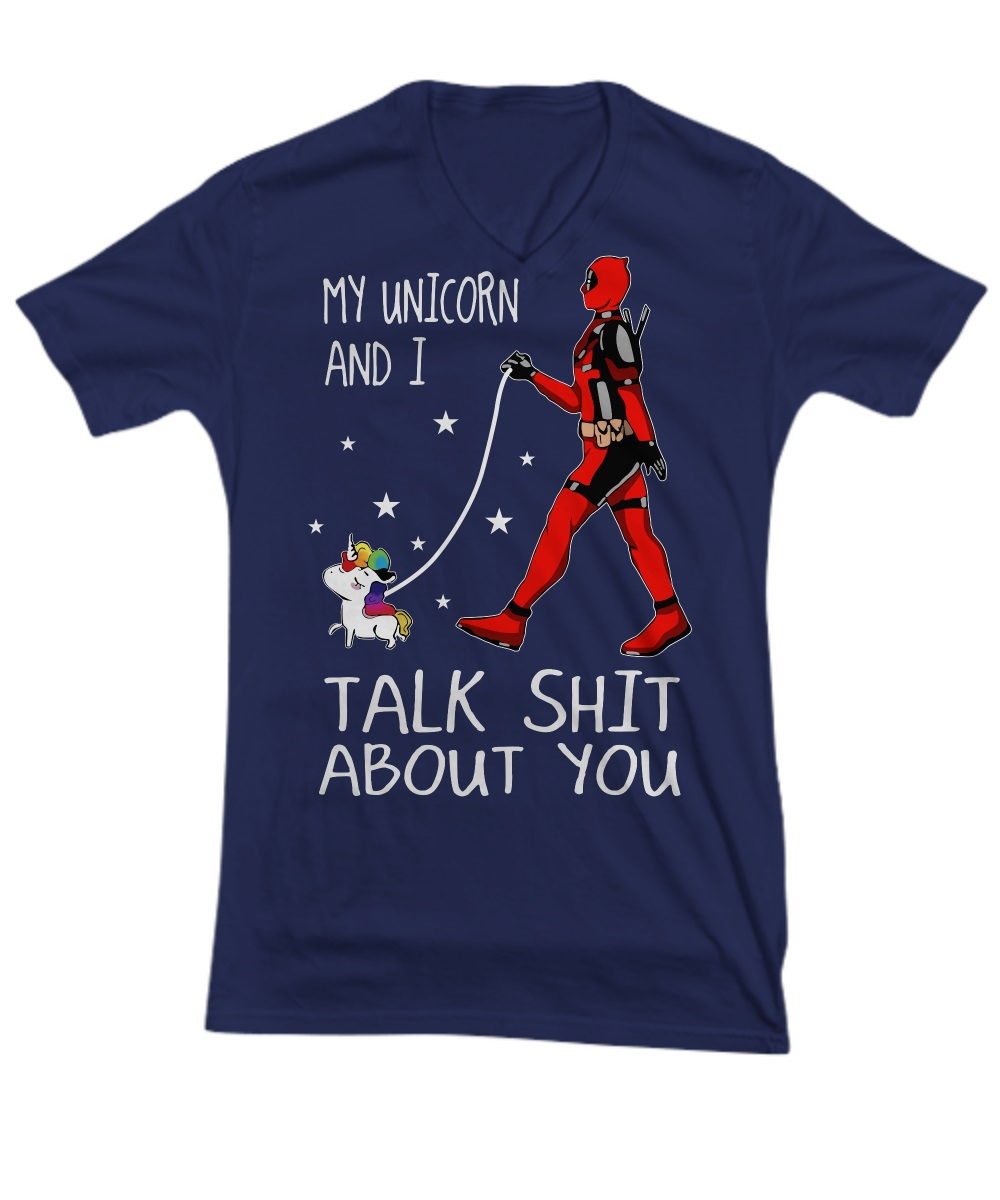 Deadpool and my unicorn and I talk shit about V-neck tee