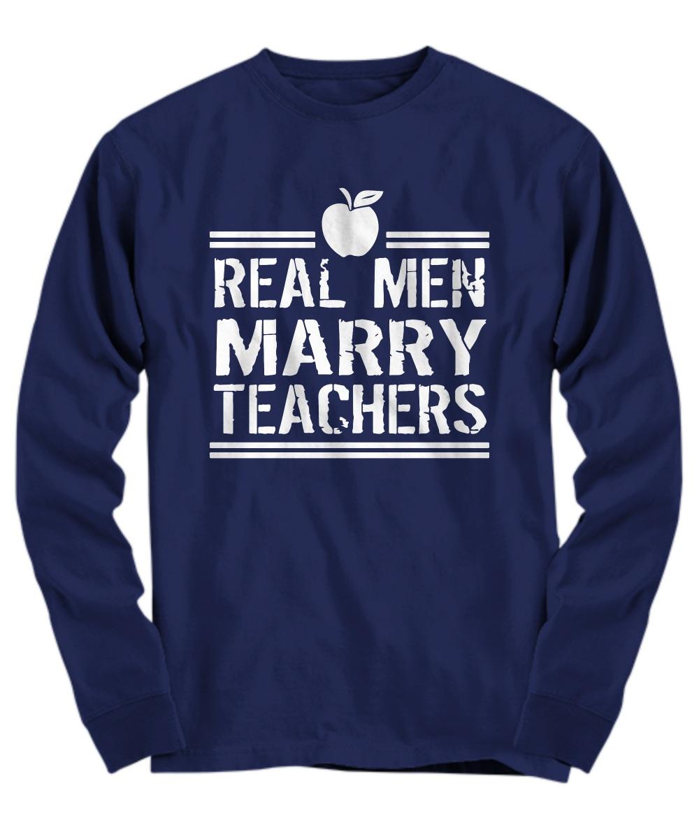 Real men marry teachers apple Long Sleeve