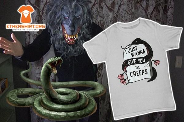 Thumbnail snake i just wanna give you the creeps Shirt