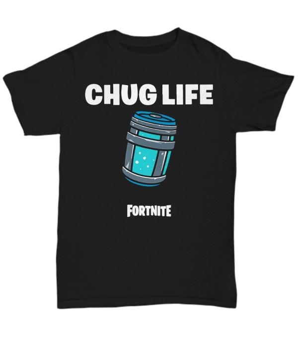 Fortnite Chug Life Shirt