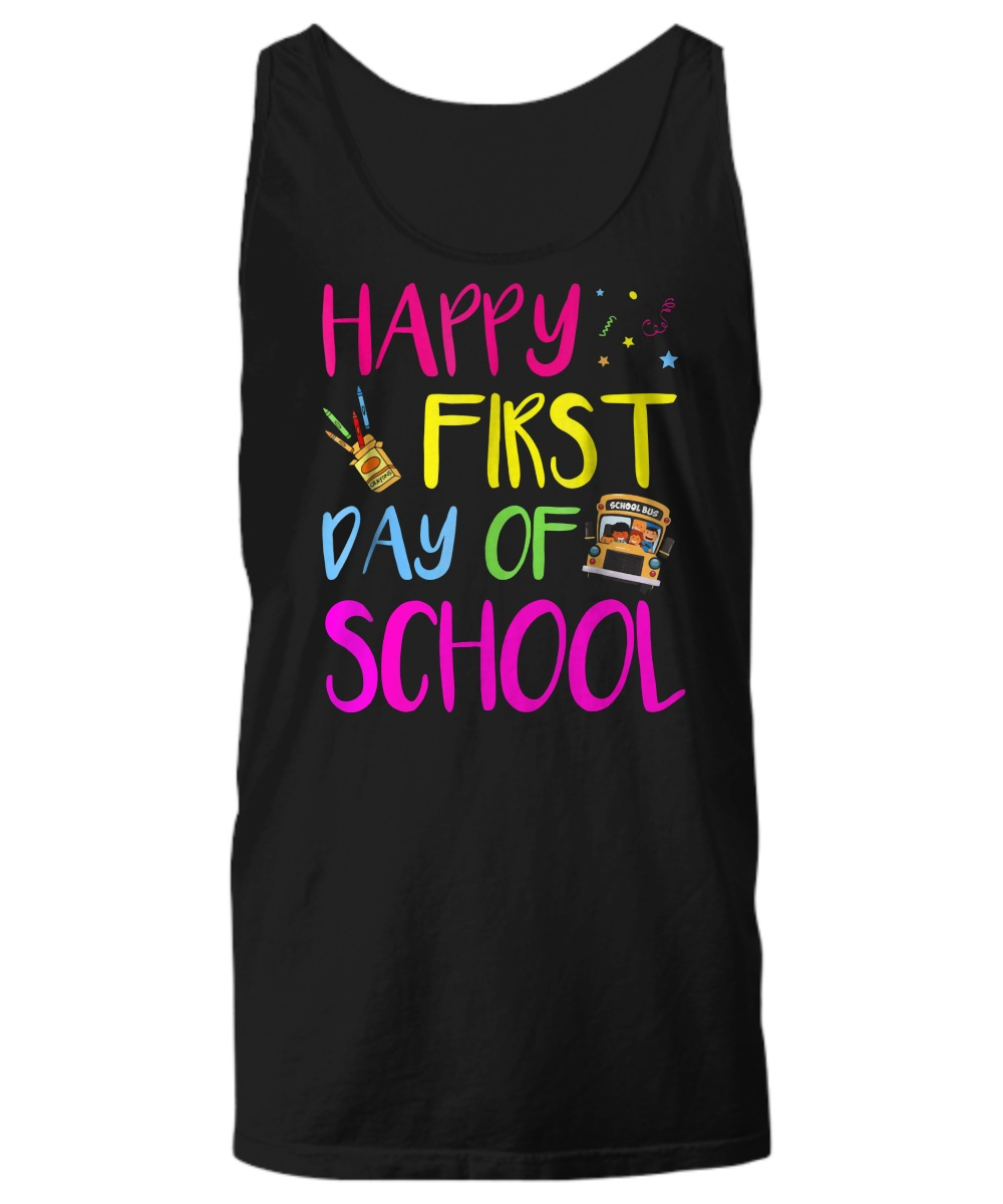 Happy first day of school Tank top
