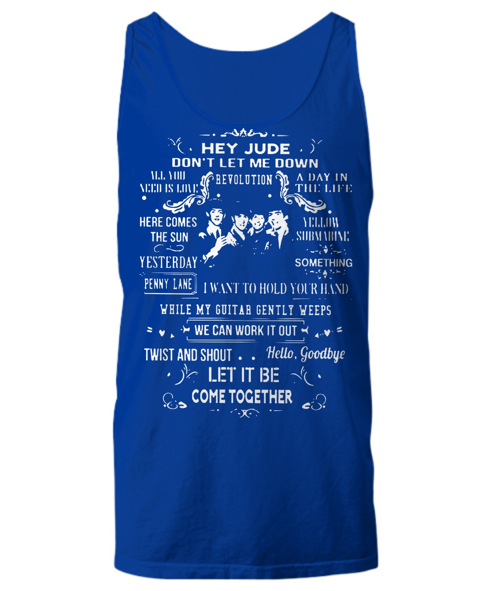 Hey jude, don't let me down Tank top