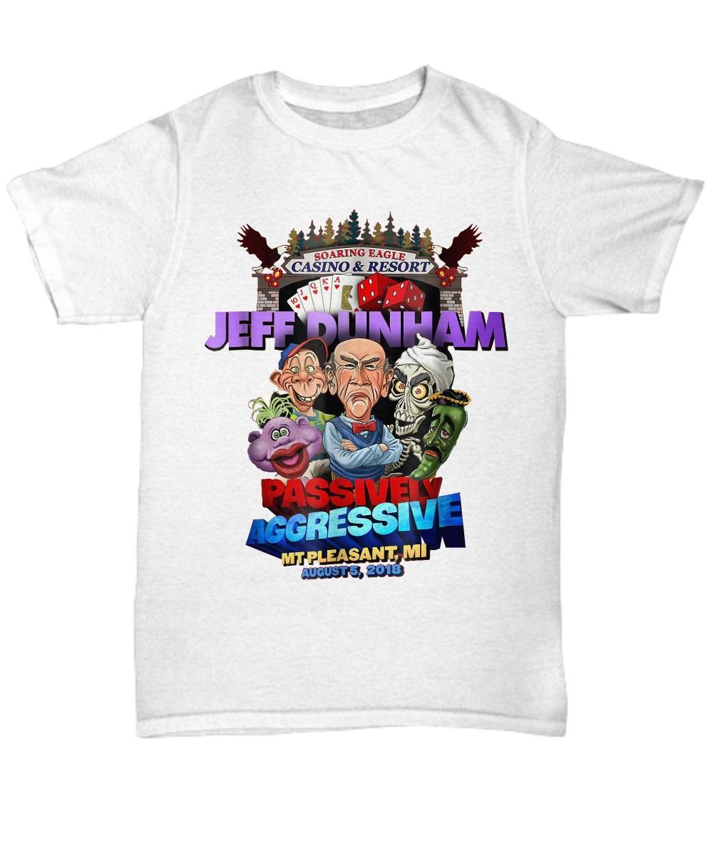 Jeff dunham passively aggressive unisex shirt