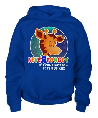 Never forget will always toys r us kid  Hoodie