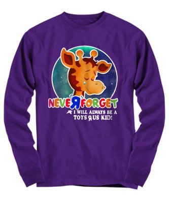 Never forget will always toys r us kid Long sleeve