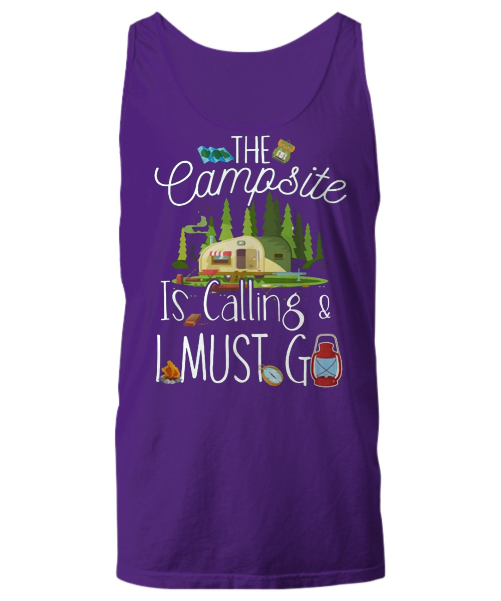 The campsite is calling and I must go Tank top