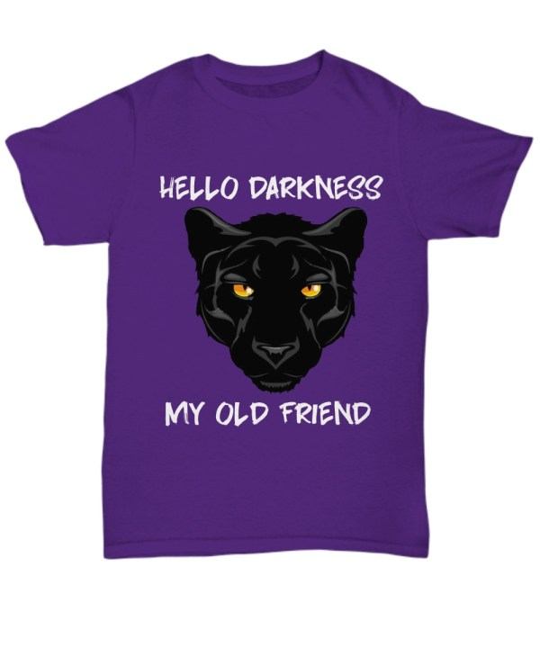 Black panther hello darkness my old friend Shirt
