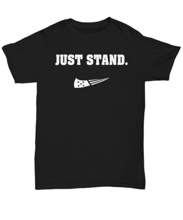 Just stand shirt