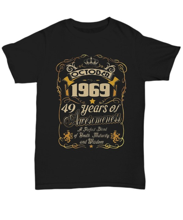 October 1969 49 years of awesomeness Shirt