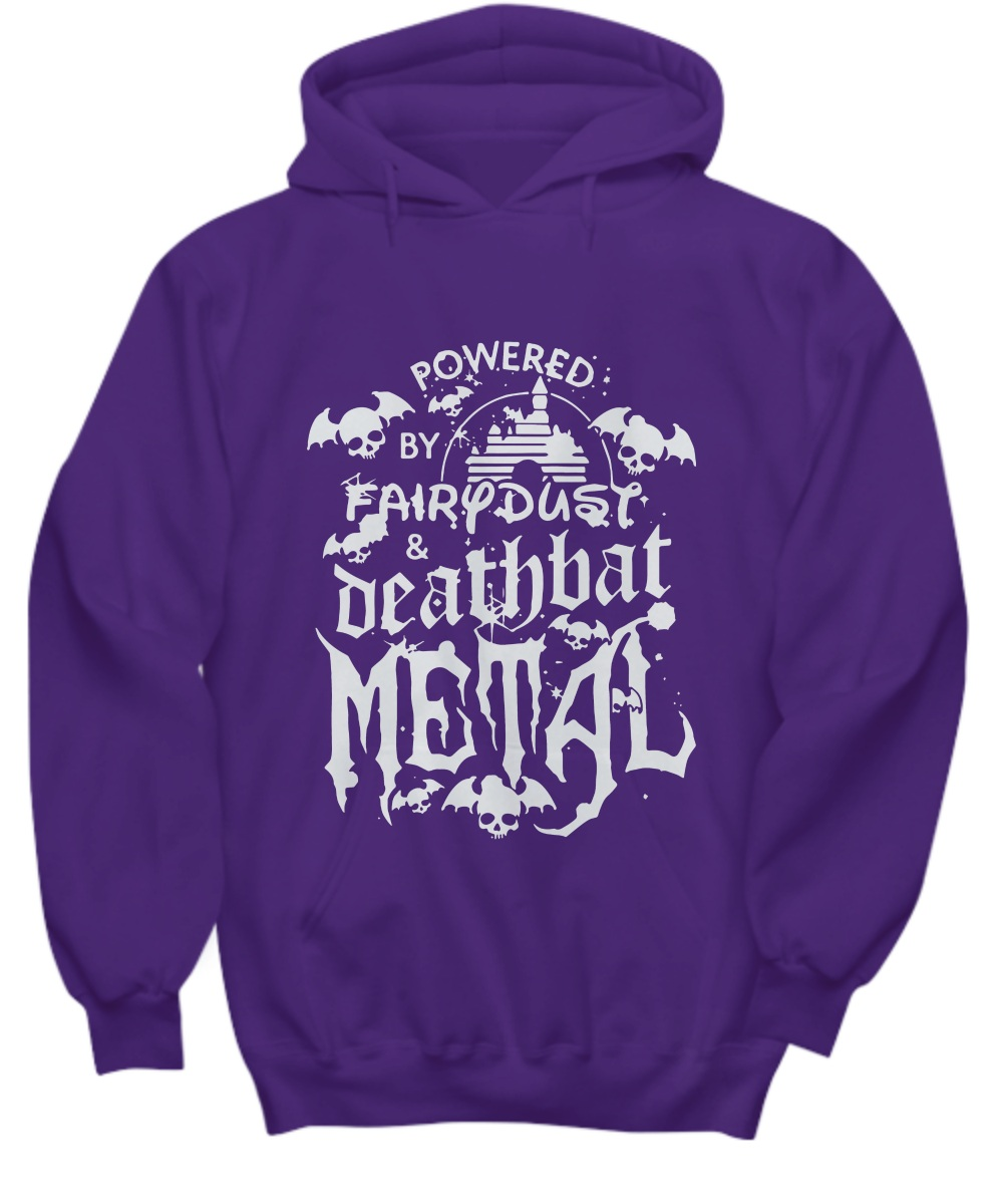 Power by fairy dust and deathbat metal Hoodie