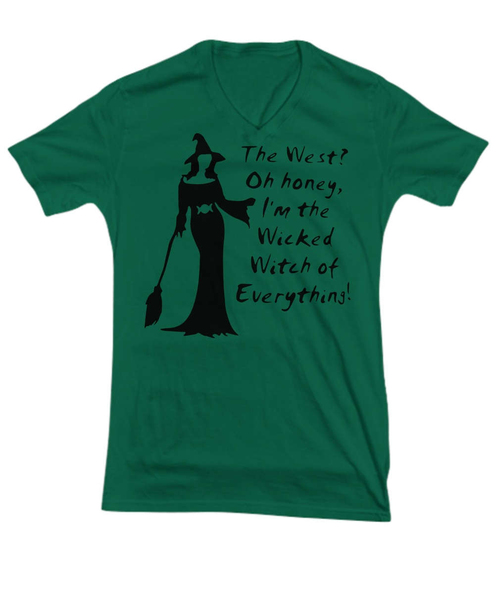 The West oh honey I'm the wicked witch of everything V-Neck