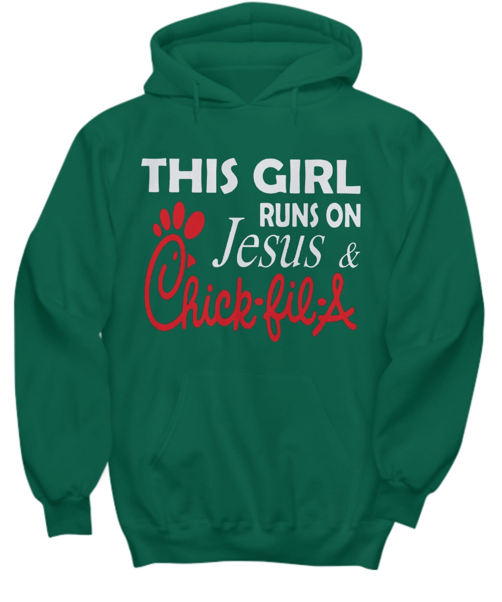 This girl runs on Jesus and chick fil Hoodie