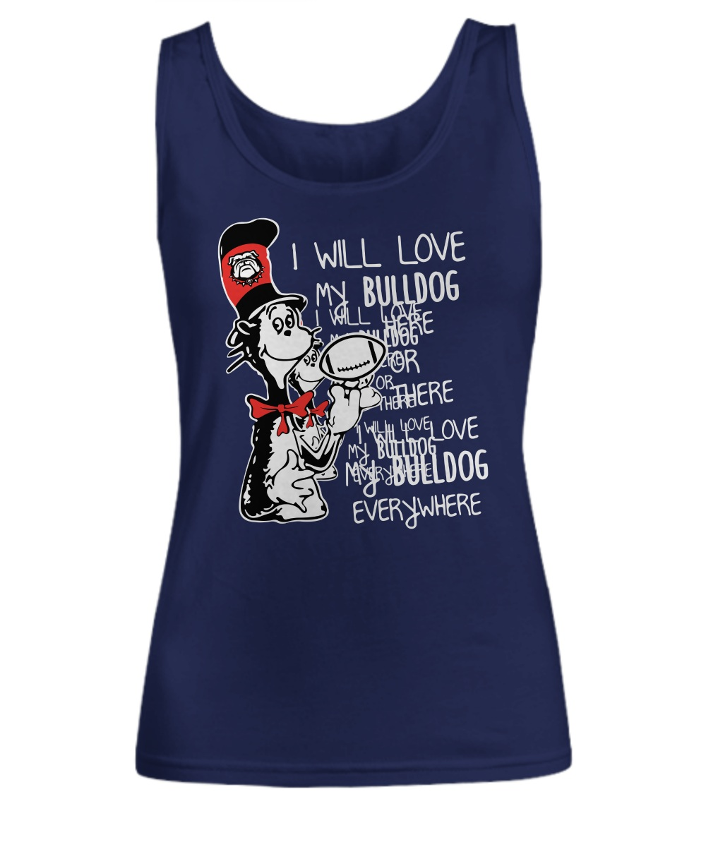 Dr jesus I will love my bulldog here or there I will love my bulldog everywhere Tank top