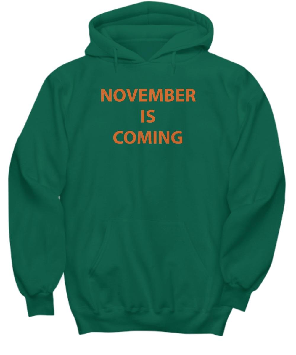 November is coming hoodie