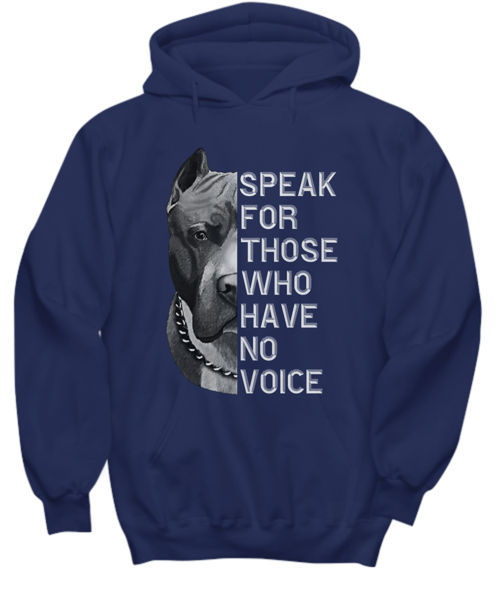 Pitbull speak for those who have no voice hoodie