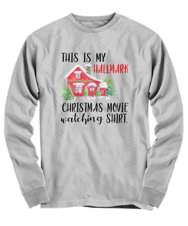 This is my Hallmark Christmas movie watching long sleeve