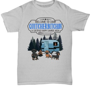 Welcome to camp quitcherbitchin a certified happy camper area Shirt