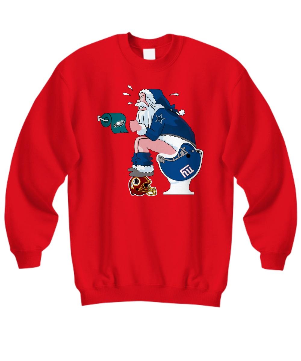 Dallas Cowboys Santa Claus shit on NY Giants, Redskins and Eagles sweatshirt