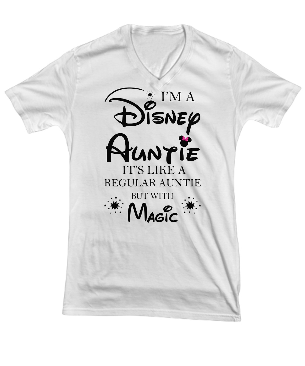 I'm a Disney Auntie it's like a regular auntie but with magic v-neck