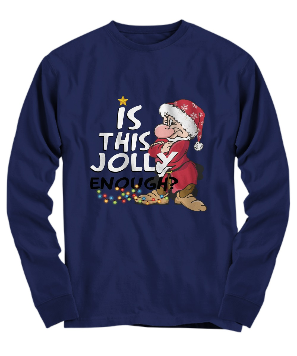 Is this jolly enough Grumpy long sleeve