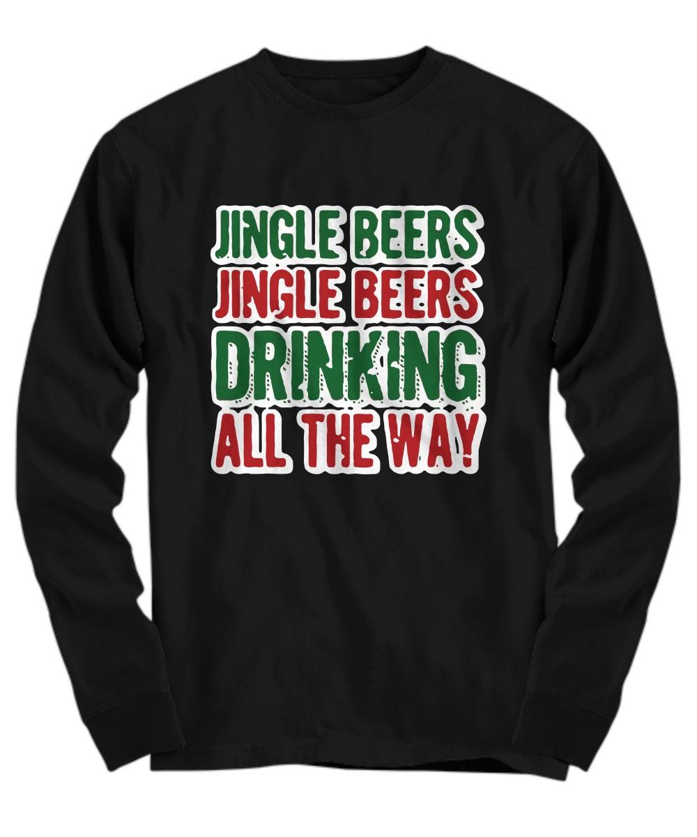 Jingle beers jingle beers drinking all the way long sleeve