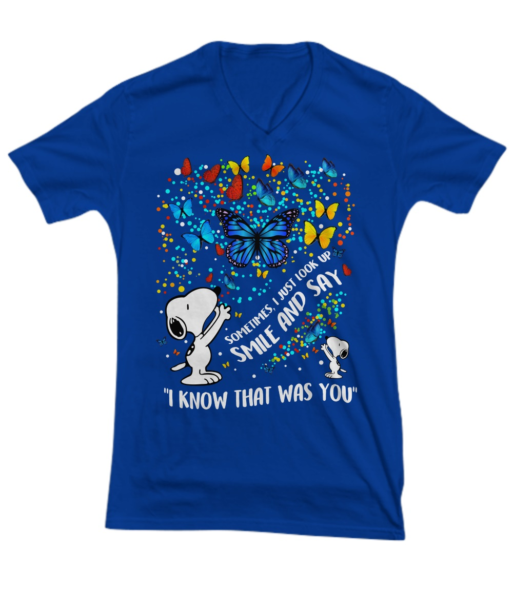 Snoopy butterfly sometimes I just look up smile and say I know that was you v-neck