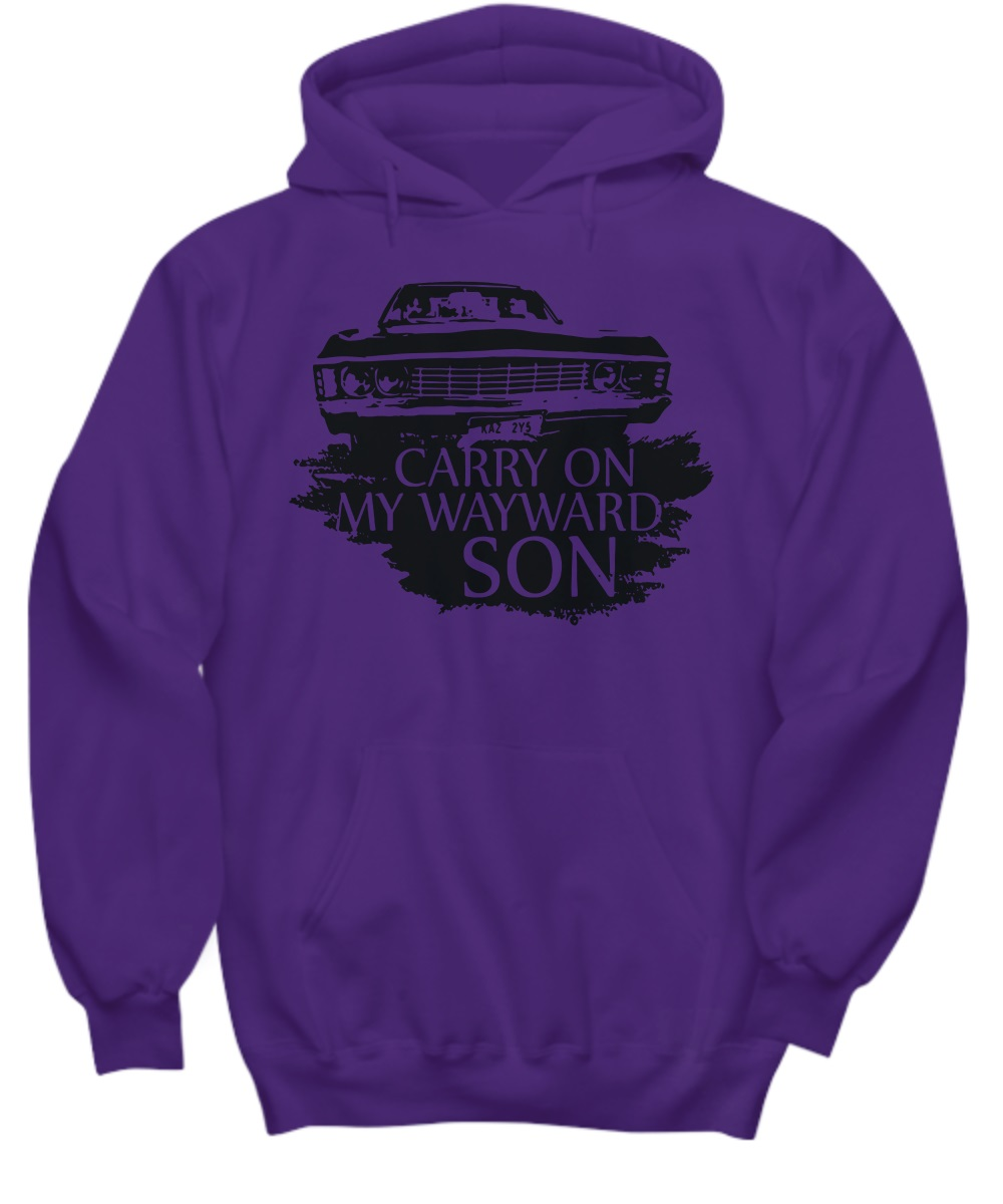 Carry on my wayward son hoodie