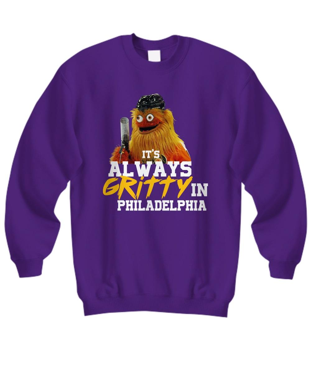 It's always gritty in Philadelphia hockey mascot sweatshirt