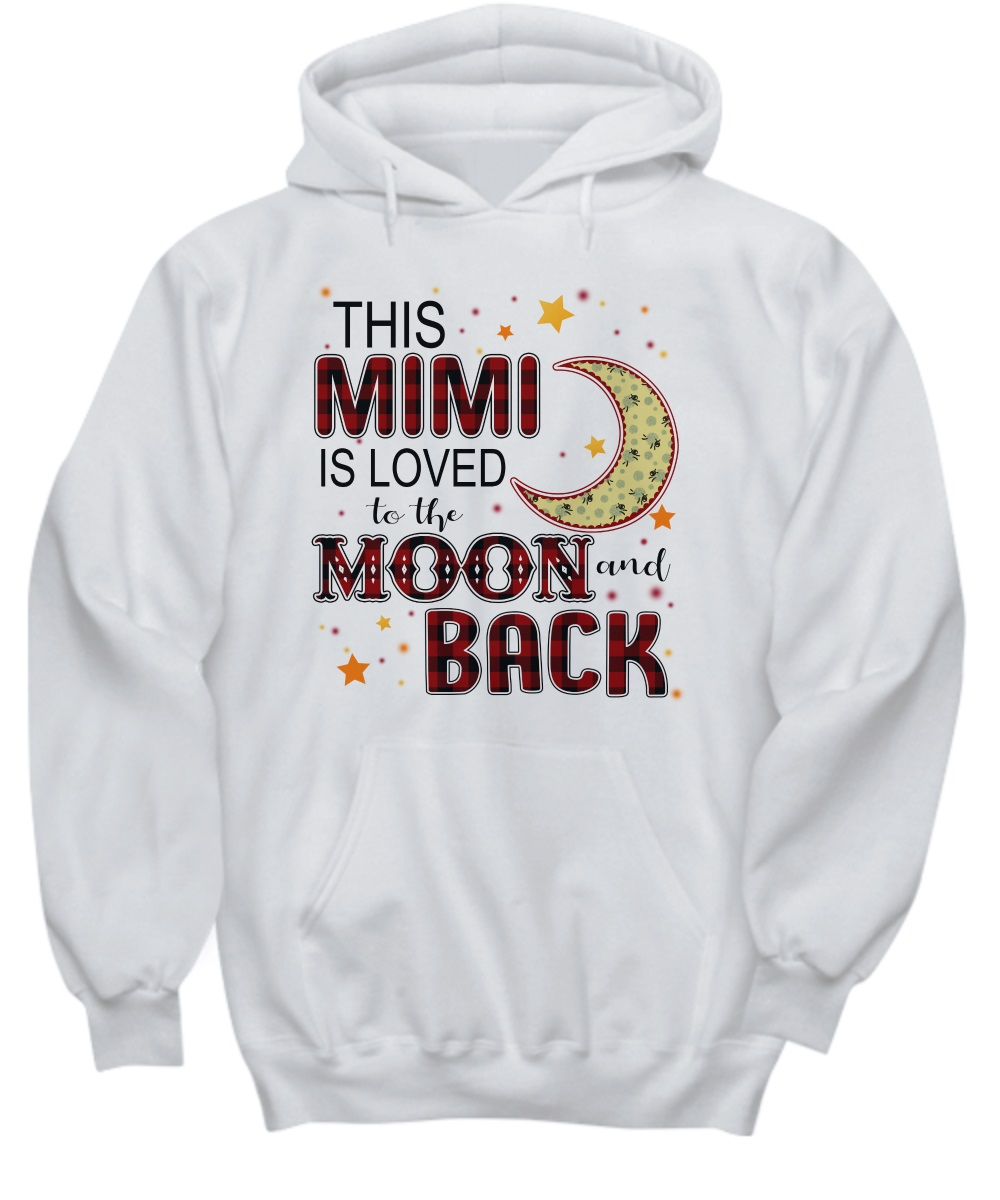 This mimi is loved to the moon and black hoodie