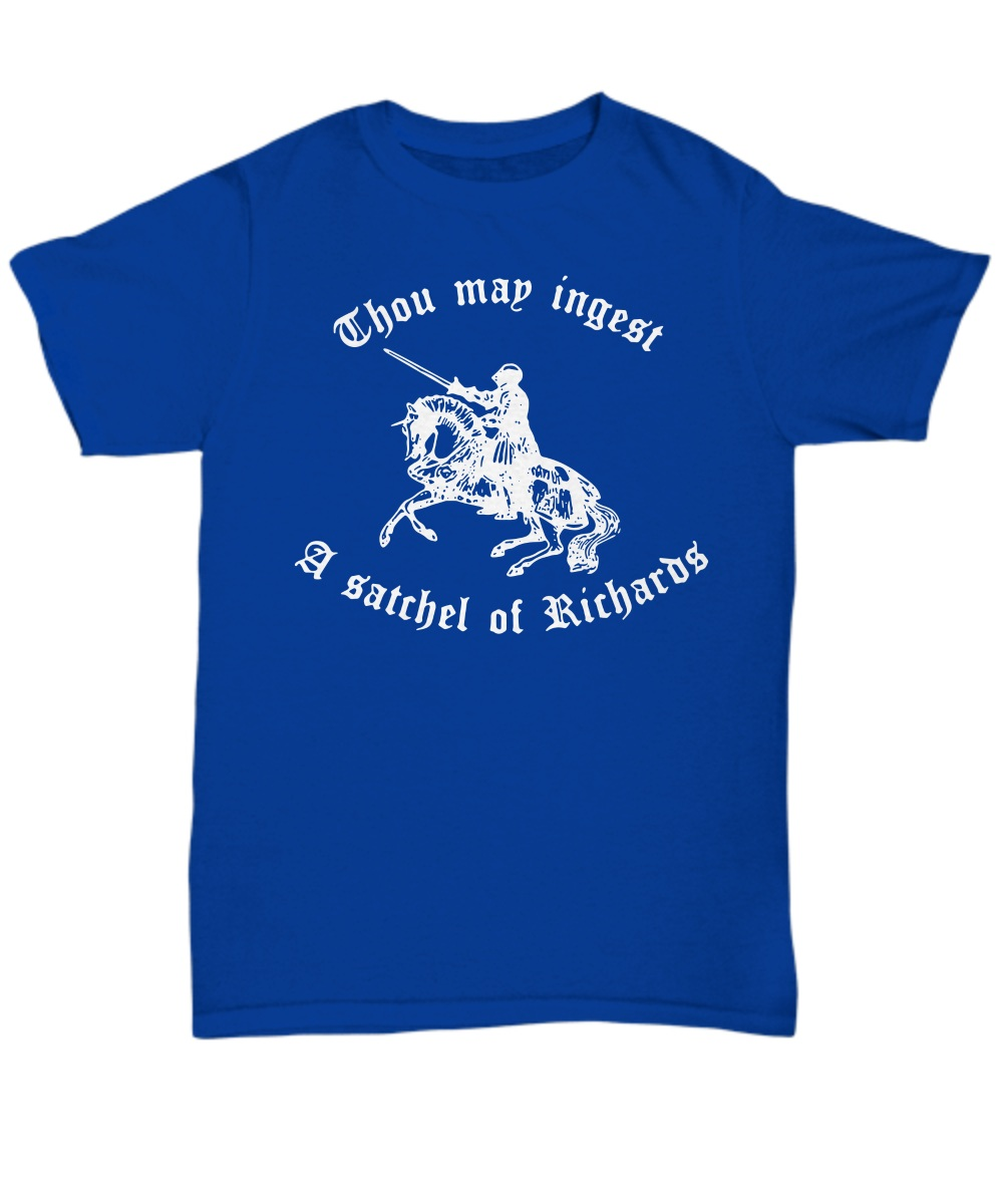 Thou map ingest a Satchel Of Richards Shirt