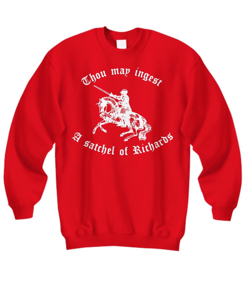 Thou map ingest a Satchel Of Richards Sweatshirt