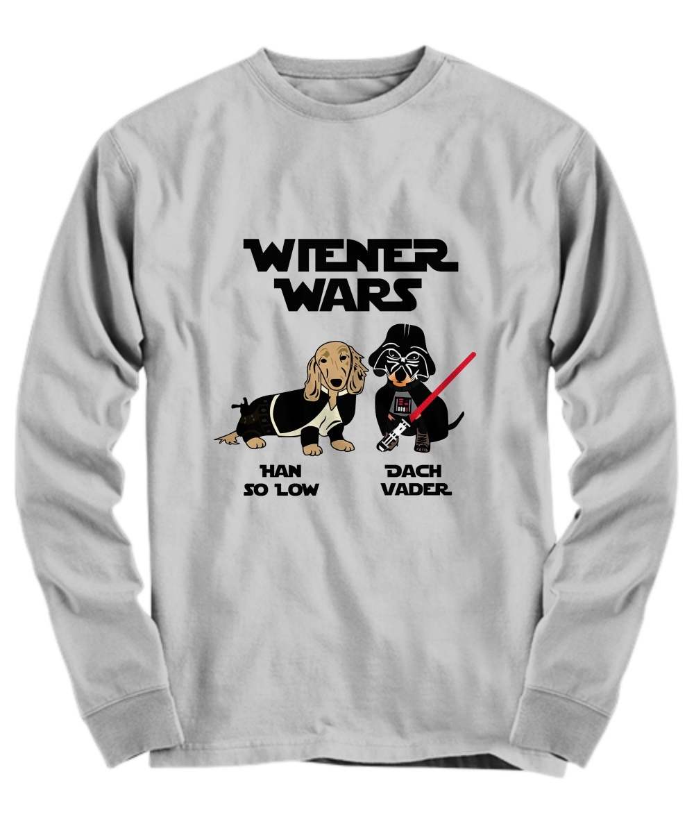 Wiener Wars han so low Dach Vader long sleeve