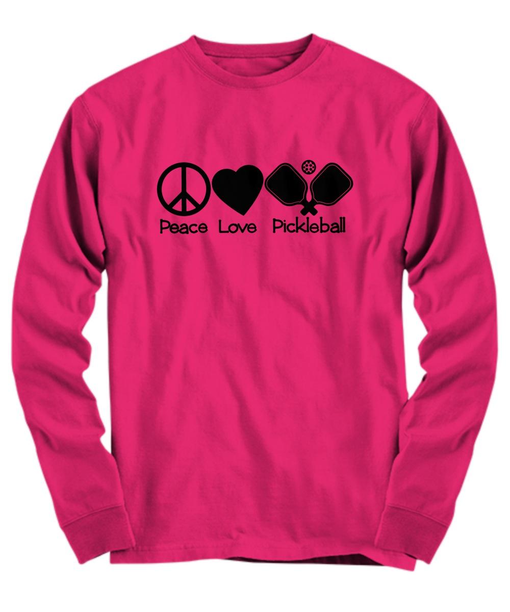 Peace love pickleball long sleeve
