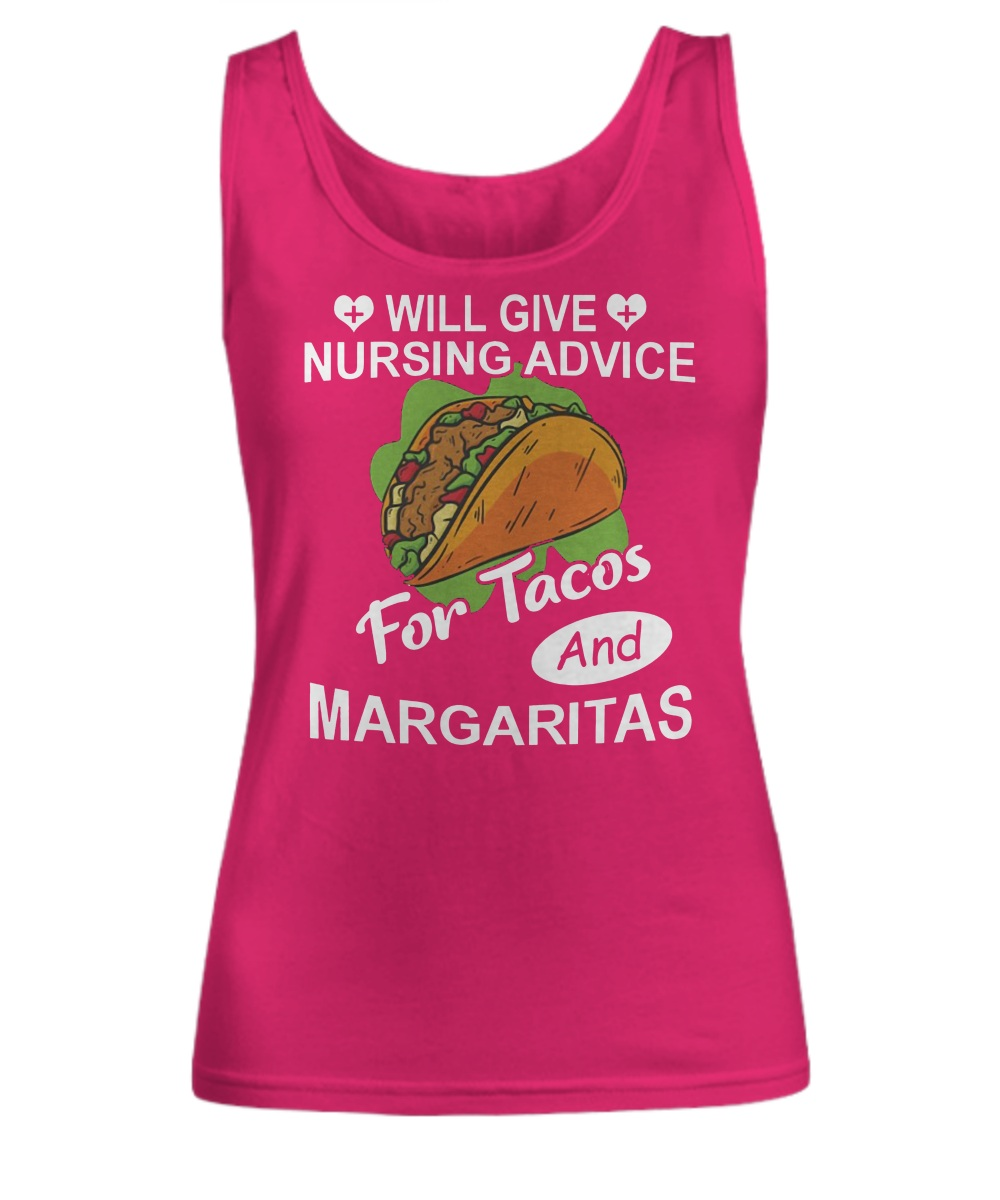Will Give Nursing Advice For Tacos And Margaritas Women's tank top